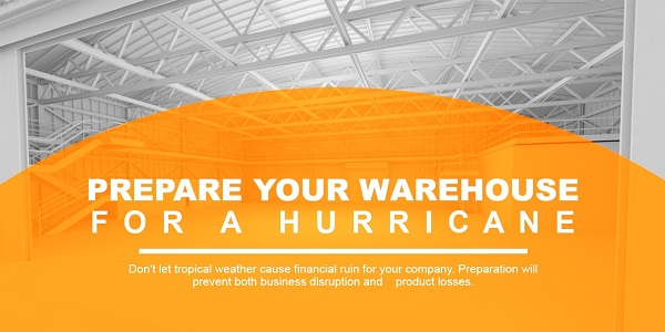 prepare warehouse for hurricane