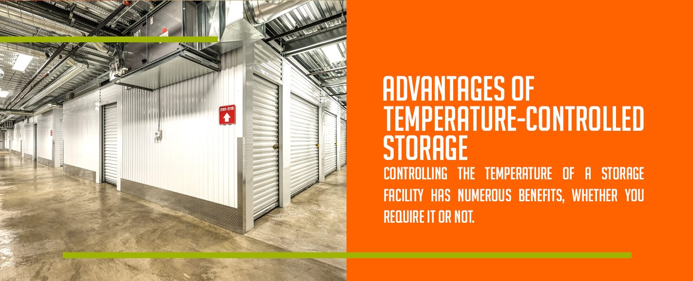 advantages of temperature controlled storage